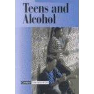 Current Controversies - Teens and Alcohol (hardcover edition): Torr, James D.