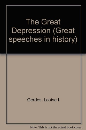 9780737708738: Great Speeches in History - The Great Depression (Great Speeches in History)