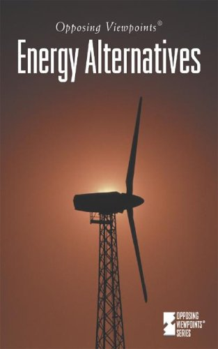 9780737709056: Opposing Viewpoints Series - Energy Alternatives (hardcover edition)