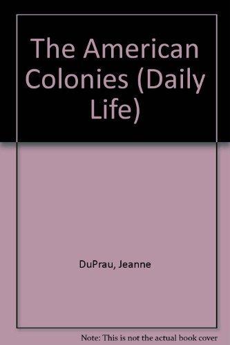 Daily Life: American Colonies: DuPrau, Jeanne