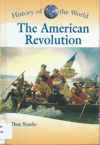 9780737709537: History of the World - The American Revolution