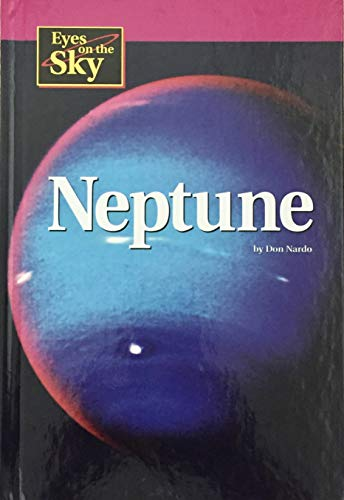 Eyes on the Sky - Neptune: Don Nardo