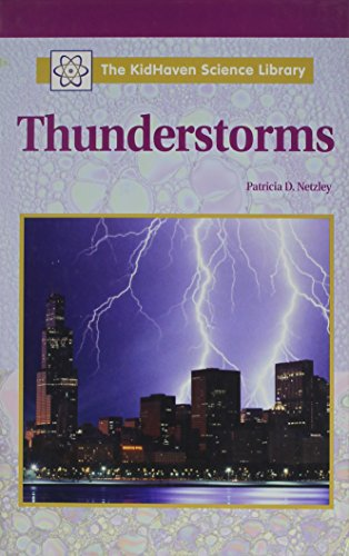 9780737710175: The KidHaven Science Library - Thunderstorms