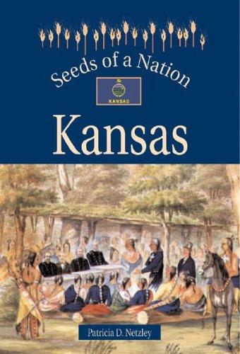 9780737710199: Seeds of a Nation - Kansas