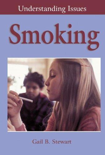 Smoking (Understanding Issues): Stewart, Gail B