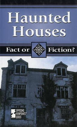 9780737710670: Haunted Houses (Fact or Fiction?)