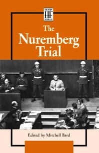 The Nuremberg Trials (History Firsthand (Hardcover)): Mitchell Bard