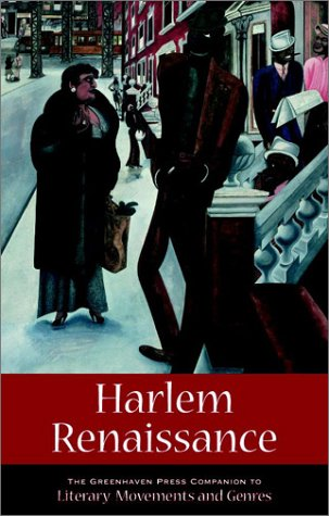 Harlem Renaissance (Greenhaven Press Companion to Literary Movements and Genres) (0737710888) by William S. McConnell