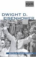 9780737711097: Dwight D. Eisenhower (Presidents and Their Decisions)