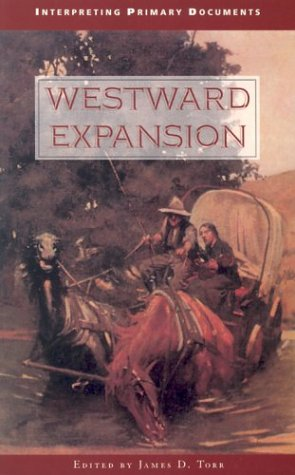 9780737711332: Interpreting Primary Documents - Westward Expansion (paperback edition)