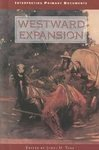9780737711349: Interpreting Primary Documents - Westward Expansion (hardcover edition)