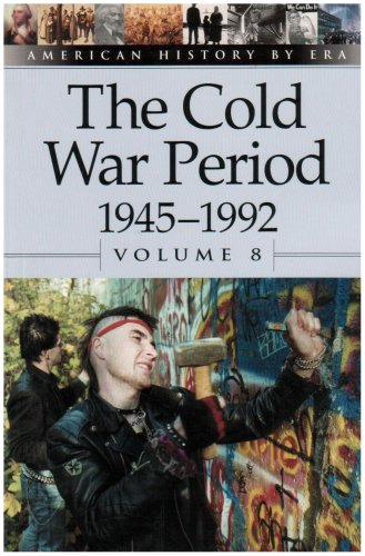 9780737711455: The Cold War Period, 1945-1992 (American History By Era)