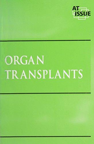 At Issue Series - Organ Transplants (hardcover: Editor-James D. Torr
