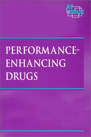 9780737711691: Performance-Enhancing Drugs (At Issue Series)