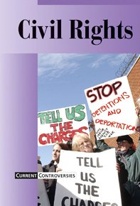 9780737711776: Civil Rights (Current Controversies)