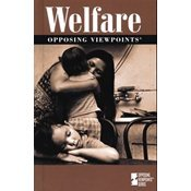 9780737712469: Opposing Viewpoints Series - Welfare (hardcover edition)