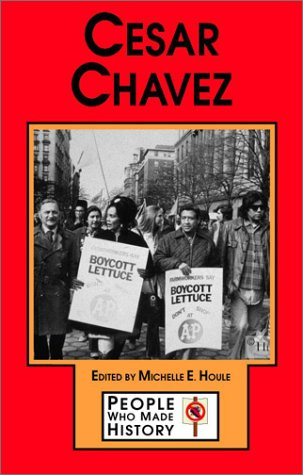 9780737712988: Cesar Chavez (People Who Made History)