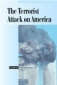 9780737713251: Current Controversies - The Terrorist Attack on America (paperback edition)