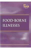 9780737713343: At Issue Series - Food-Borne Illnesses (hardcover edition)