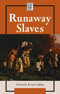 9780737713435: Runaway Slaves (History Firsthand (Paperback))