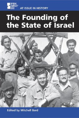 9780737713480: At Issue in History - The Founding of the State of Israel (hardcover edition)