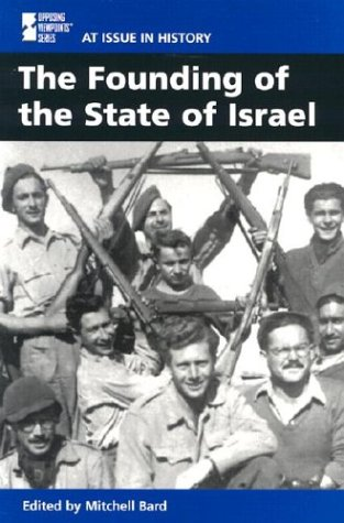 9780737713497: At Issue in History: The Founding of the State of Israel