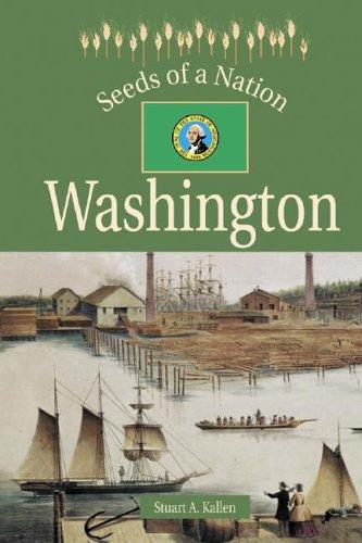 Seeds of a Nation - Washington: Stuart A. Kallen