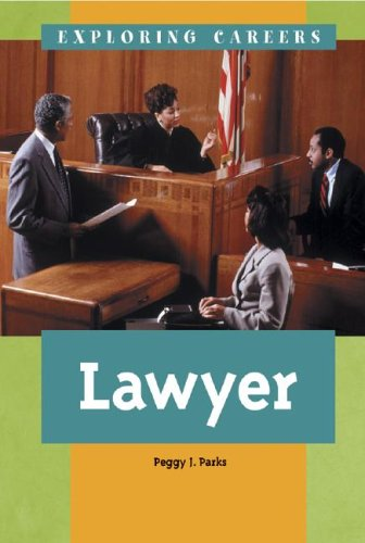 Exploring Careers - Lawyer: Peggy J. Parks