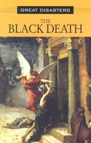 9780737714982: Great Disasters - Black Death (hardcover edition)