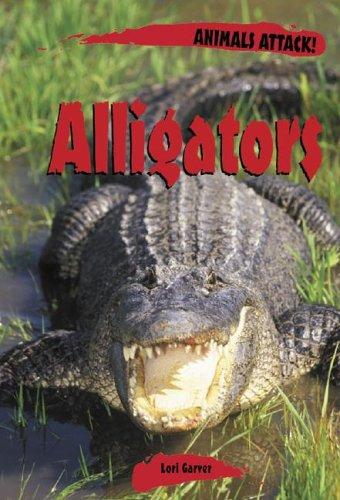 9780737715248: Animals ATTACK! - Alligators