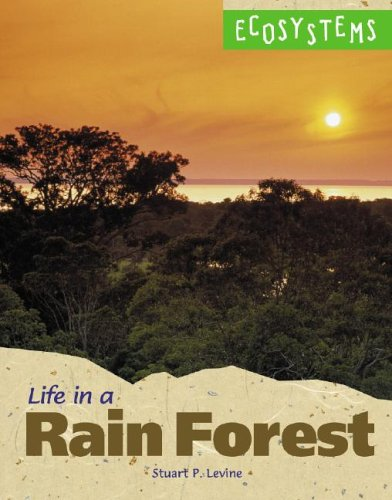 9780737715330: Ecosystems - Life in a Rain Forest