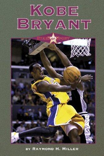 Kobe Bryant (Stars of Sport): Miller, R.