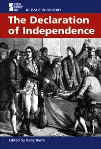 9780737715767: The Declaration of Independence (At Issue in History)