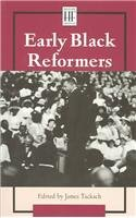 9780737715989: Early Black Reformers (History Firsthand)