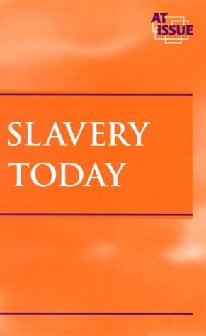 9780737716139: At Issue Series: Slavery Today