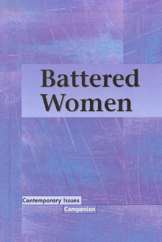 Contemporary Issues Companion - Battered Women (hardcover: Lane Volpe, Greenhaven