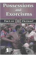 9780737716450: Possessions and Exorcisms (Fact or Fiction?)