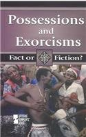 9780737716467: Possessions and Exorcisms (Fact or Fiction?)