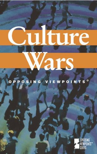 9780737716801: Culture Wars (Opposing Viewpoints)