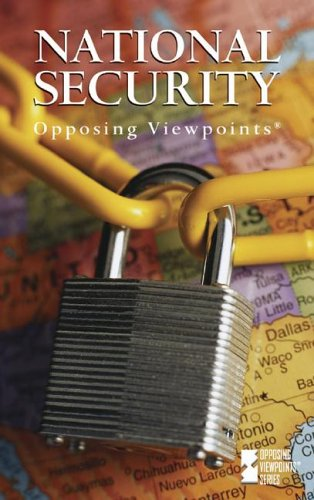 9780737716962: Opposing Viewpoints Series - National Security (paperback edition)
