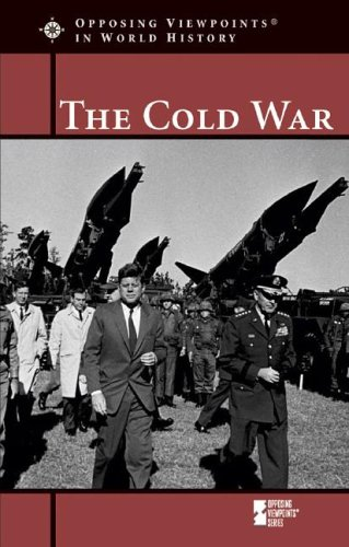 Cold War (Opposing Viewpoints in World History): Dudley, William