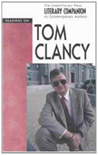 9780737717440: Readings on Tom Clancy (The Greenhaven Press Literary Companion to Contemporary Authors)