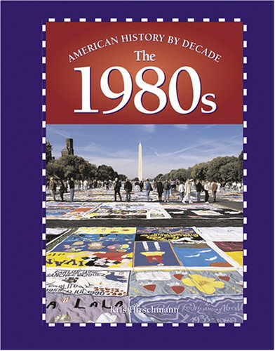 9780737717501: American History by Decade - The 1980s