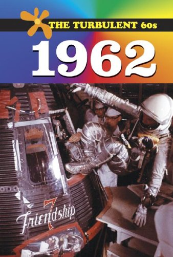 9780737718348: The Turbulent 60s - 1962 (hardcover edition)