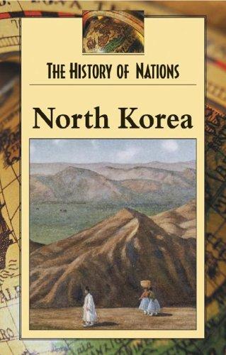 9780737718522: North Korea (History of Nations)