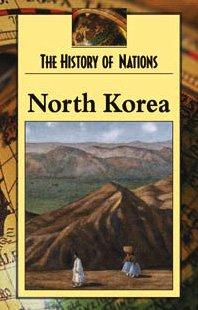 9780737718539: North Korea (History of Nations)