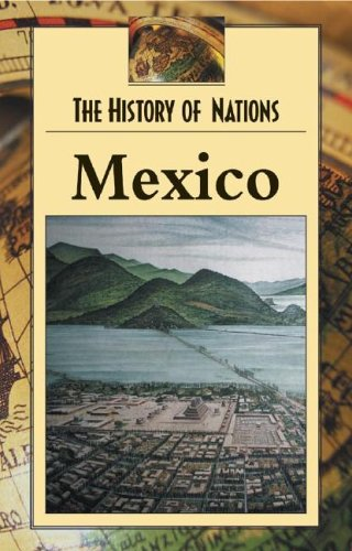 Mexico (History of Nations): Ruggiero, Andiane