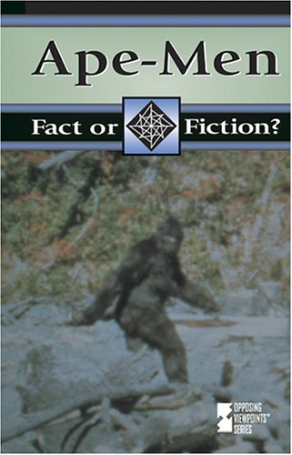 9780737718928: Ape-Men (Fact or Fiction? (Greenhaven Hardcover))