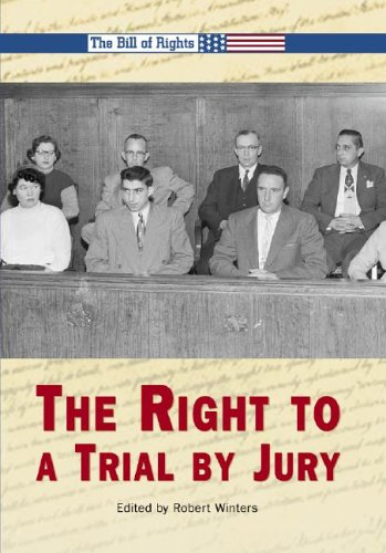 9780737719376: The Right to a Trial By Jury (The Bill of Rights)