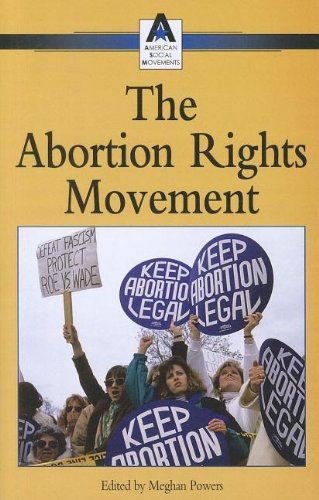 9780737719482: Abortion Rights Movement (American Social Movements)